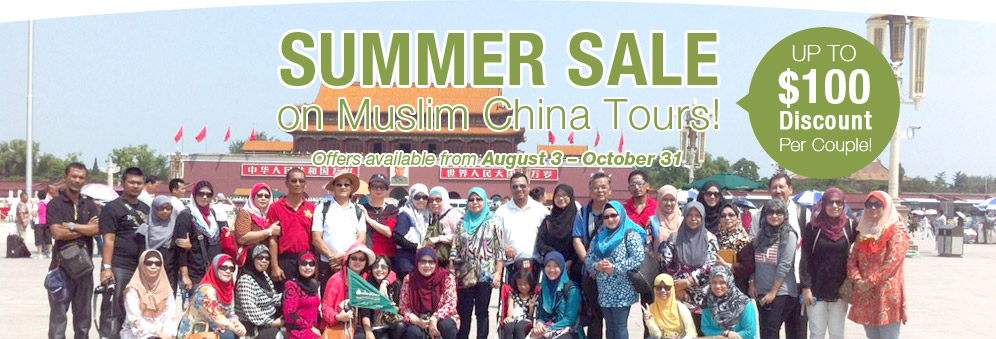 Summer Sale on Muslim China Tours