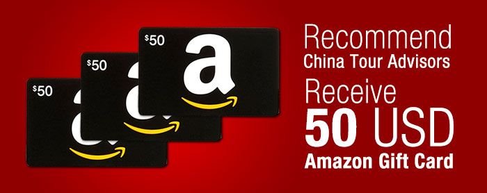 Recommend China Tour Advisors receive USD50 Amazon gift card
