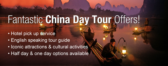China Day Tour Offers - pick up from hotel + tour guide + sightseeing & activities