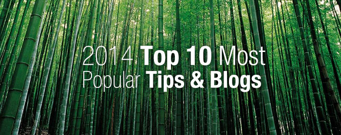 2014 Top 10 Most Popular Tips & Blogs