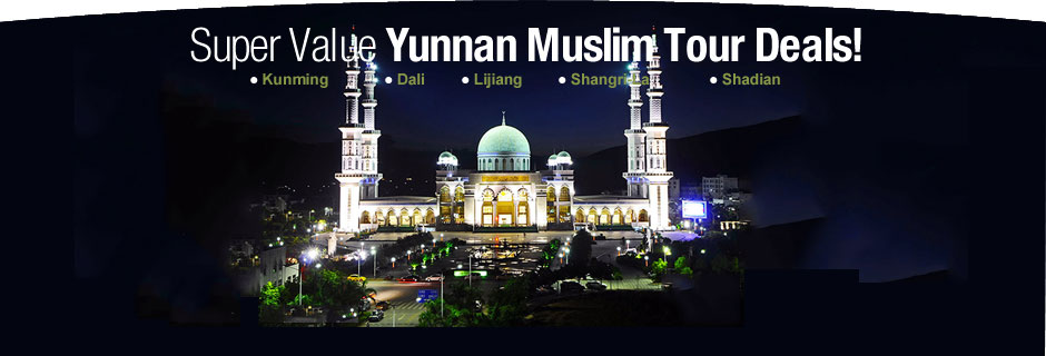 Yunnan Muslim Tour Deals!