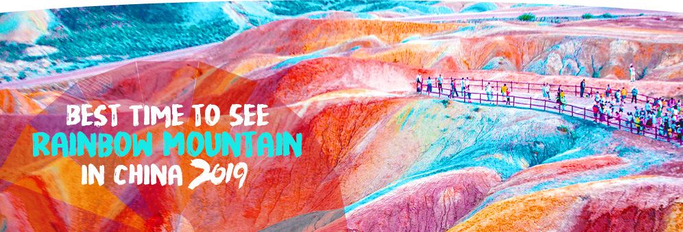 Best Time to See Rainbow Mountain in China 2019