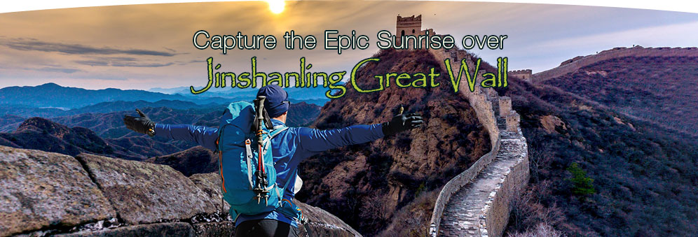 Capture the Epic Sunrise over Jinshanling Great Wall for M2C