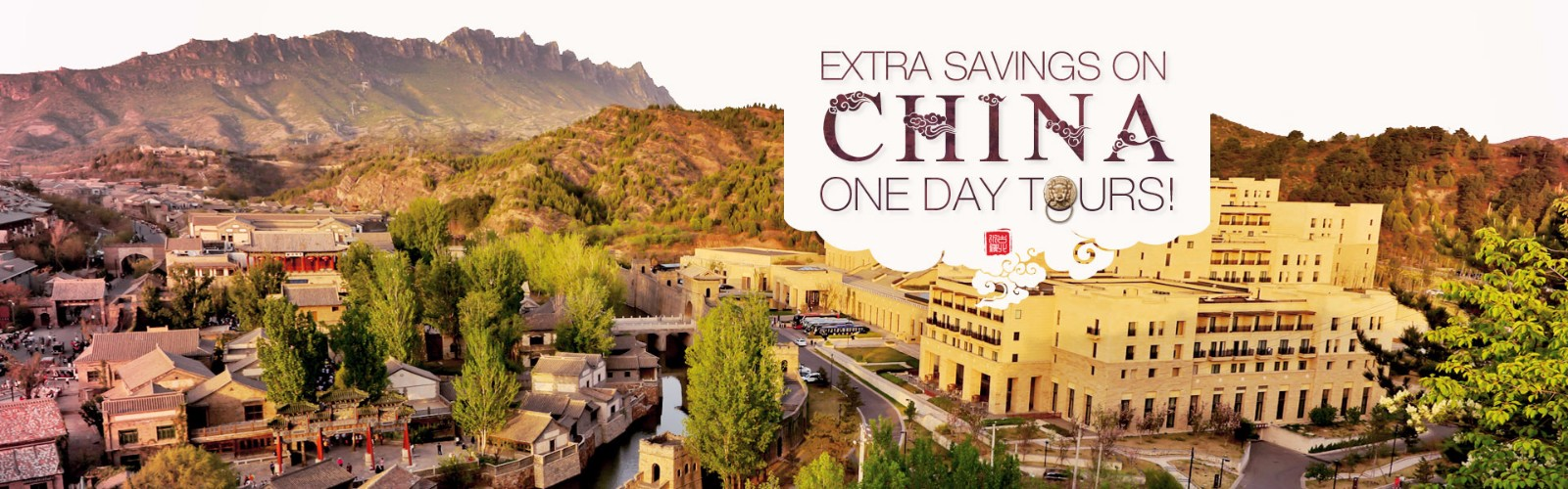Extra Savings on China One Day Tours!