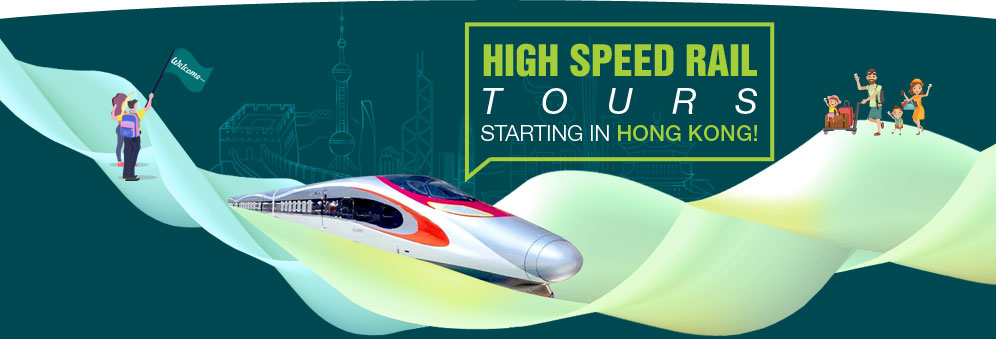 High Speed Rail Tours Starting from Hong Kong for M2C