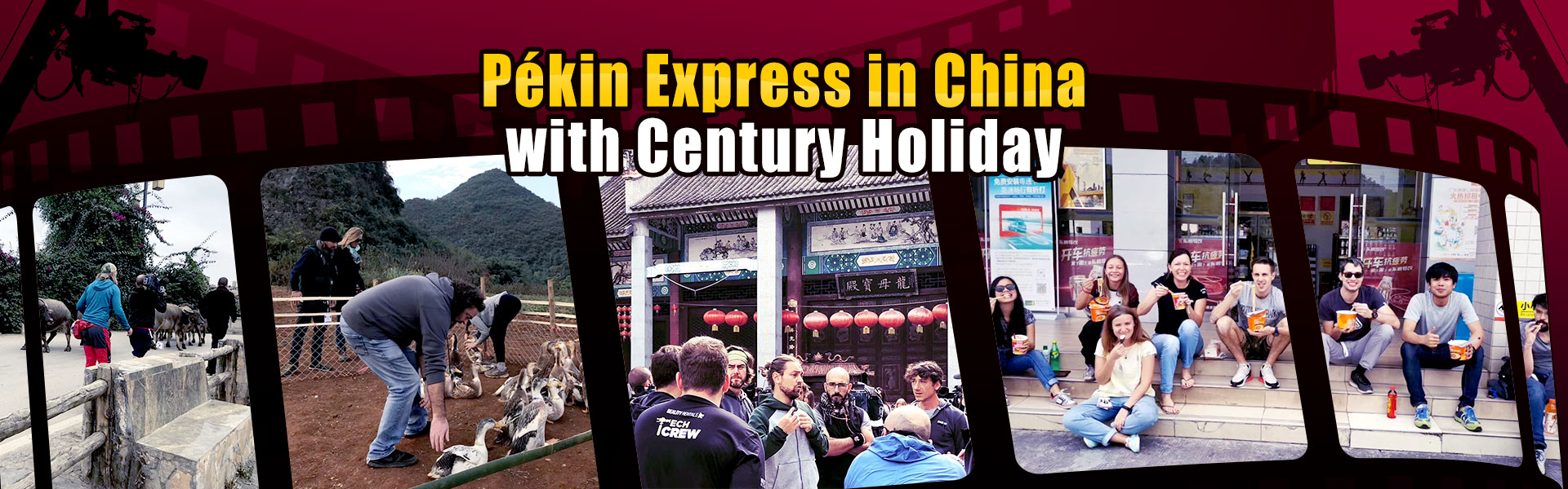 Pékin Express in China with Century Holiday