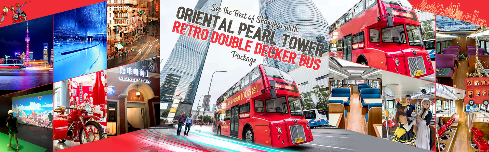 See the Best of Shanghai with Oriental Pearl Tower + Retro Double Decker Bus Package for CTA