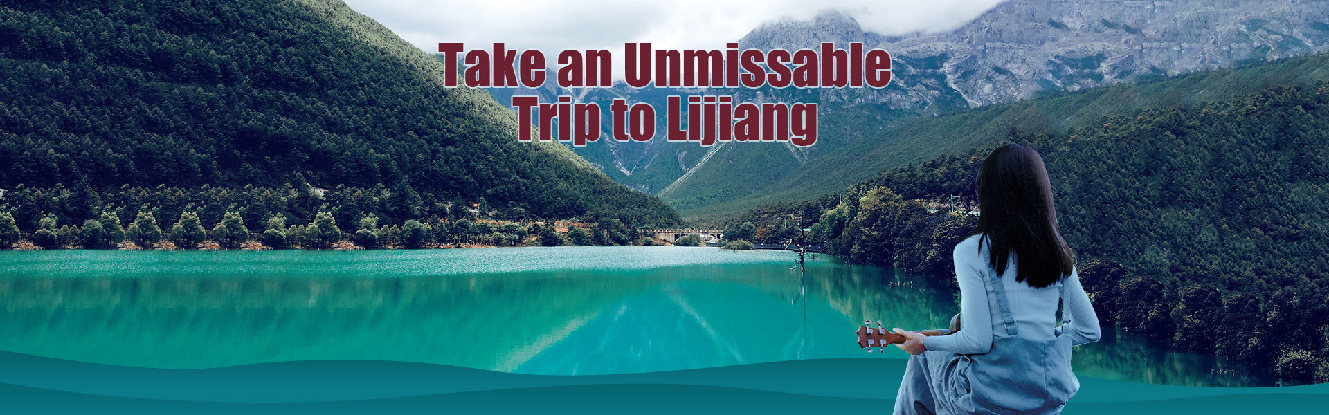 Take an Unmissable Trip to Lijiang