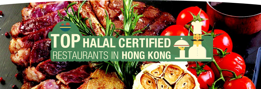 Top Halal Certified Restaurants in Hong Kong