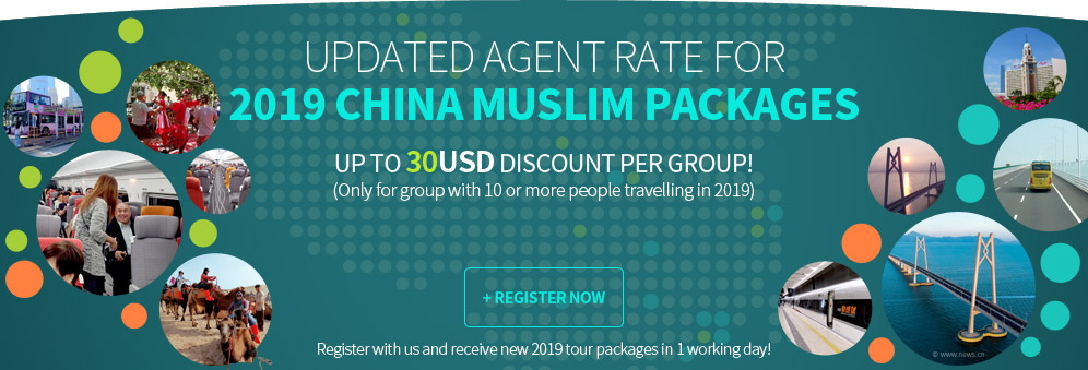 Updated Agent Rate for 2019 China Muslim Packages
