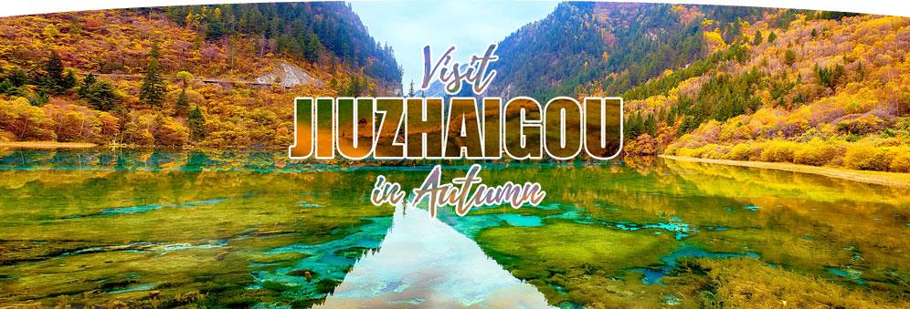 Visit Jiuzhaigou in Autumn-M2C