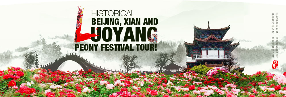Historical Beijing  Xian and Luoyang Peony Festival Tour
